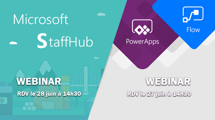 [Webinars StaffHub, PowerApps & flow] Regardez les replays !