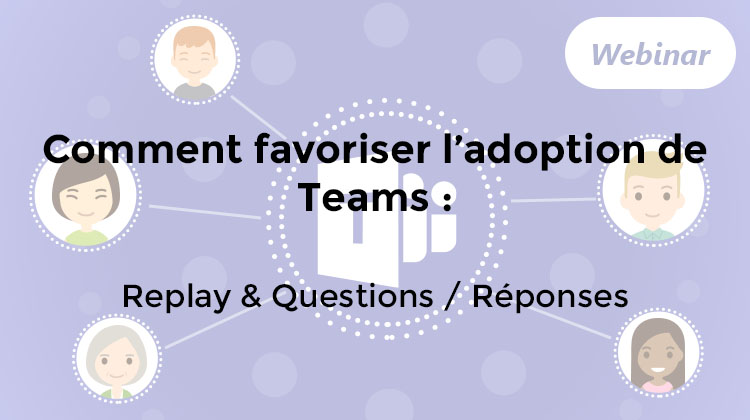 Adoption de Teams en entreprise