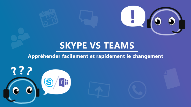 Série de cas d'usage Skype VS Teams